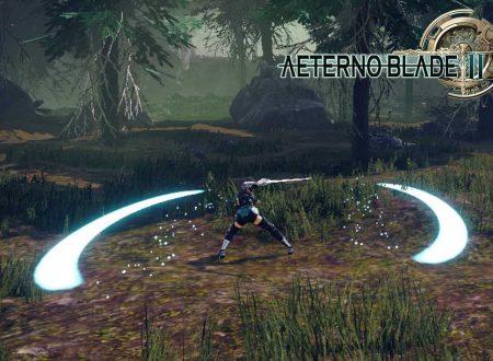 AeternoBlade II: pubblicati dei video gameplay sulla prospettiva in terza persona