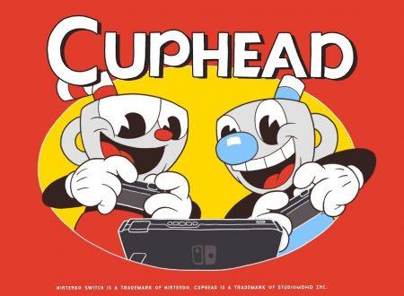 Cuphead: il titolo è in arrivo il 18 aprile sull'eShop di Nintendo Switch