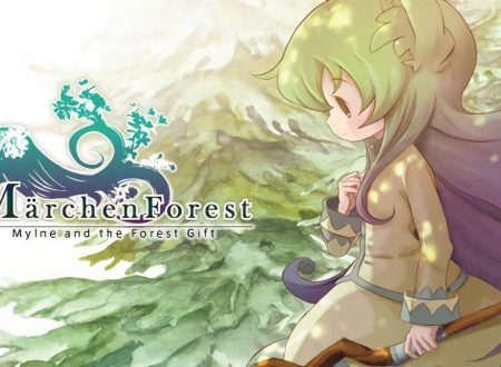 Märchen Forest: Mylne and the Forest Gift, il titolo è in arrivo prossimamente su Nintendo Switch