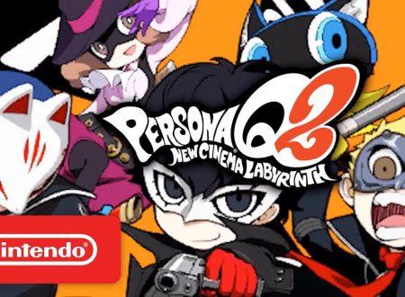Persona Q2: New Cinema Labyrinth, pubblicato un trailer sui personaggi di Persona 5