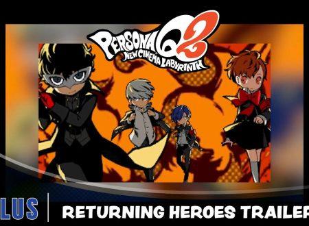 """Persona Q2: New Cinema Labyrinth, pubblicato il trailer """"Returning Heroes"""", dedicato ai contenuti aggiuntivi"""