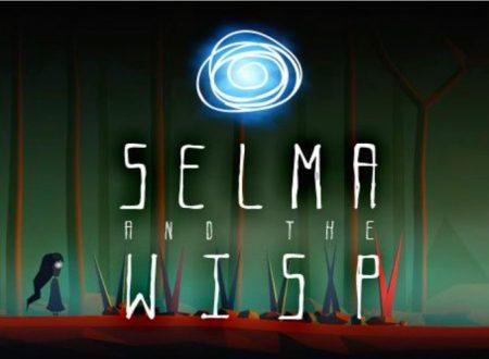 Selma and the Wisp: uno sguardo in video al titolo dai Nintendo Switch europei