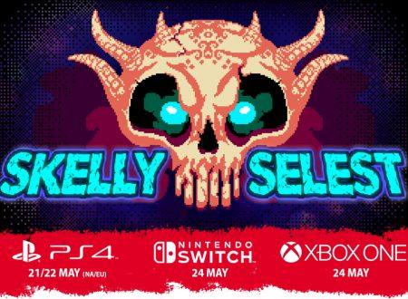 Skelly Selest: il titolo è in arrivo il 24 maggio sull'eShop di Nintendo Switch