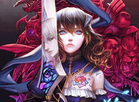 Bloodstained: Ritual of the Night, pubblicato il trailer di lancio del titolo su Nintendo Switch