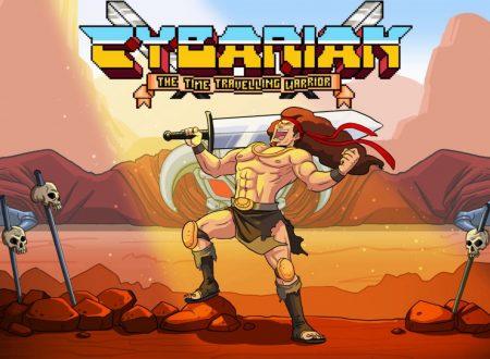 Cybarian: The Time Traveling Warrior, uno sguardo in video al titolo dai Nintendo Switch europei