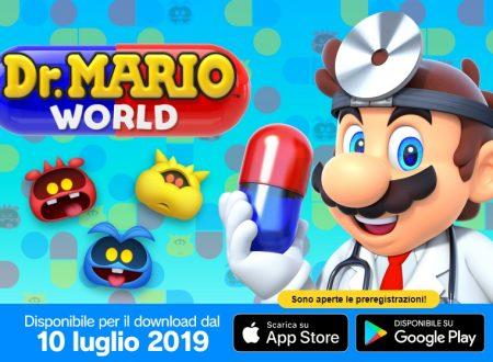 Dr. Mario World: il titolo è in arrivo il 10 luglio sui dispositivi Android e iOS