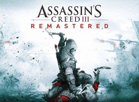 Assassin's Creed III Remastered: il titolo aggiornato alla versione 1.0.2 su Nintendo Switch