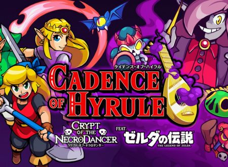 Cadence of Hyrule – Crypt of the NecroDancer: uno sguardo alla demo ora sull'eShop di Nintendo Switch