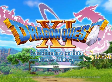 Dragon Quest XI S: Echi di un'era perduta, uno sguardo in video alla prima ora della demo sui Nintendo Switch europei