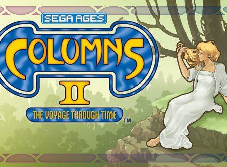 SEGA Ages Columns II: The Voyage: il titolo è in arrivo l'8 agosto sui Nintendo Switch giapponesi