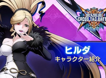 BlazBlue: Cross Tag Battle, pubblicato un trailer dedicato a Hilda di Under Night In-Birth Exe:Late[st]