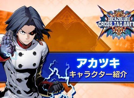 BlazBlue: Cross Tag Battle, pubblicato un trailer dedicato ad Akatsuki di Akatsuki Blitzkampf