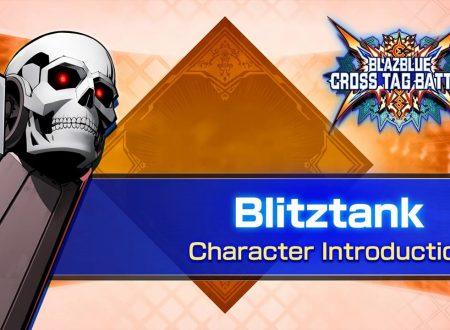 BlazBlue: Cross Tag Battle, pubblicato un trailer dedicato ad Blitztank di Akatsuki Blitzkampf