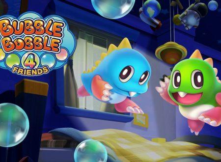 Bubble Bobble 4 Friends: i nostri primi 16 minuti di gameplay del titolo su Nintendo Switch