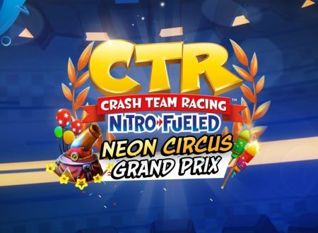 Crash Team Racing Nitro-Fueled: pubblicato il trailer dedicato al Neon Circus Grand Prix