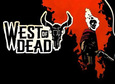 West of Dead: il titolo annunciato per l'arrivo nel 2020 sull'eShop di Nintendo Switch