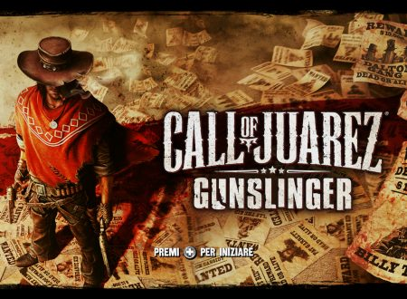 Call of Juarez: Gunslinger, uno sguardo in video al titolo dai Nintendo Switch europei