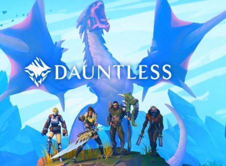 Dauntless: un primo sguardo in video al titolo dai Nintendo Switch europei