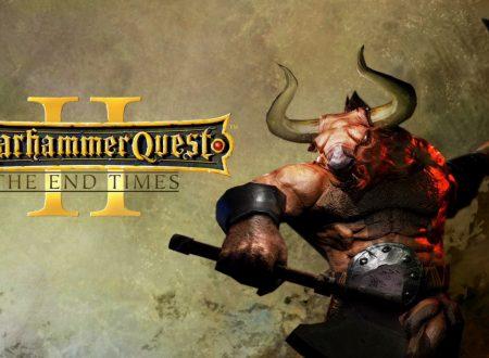 Warhammer Quest 2: The End Times, uno sguardo in video al titolo dai Nintendo Switch europei