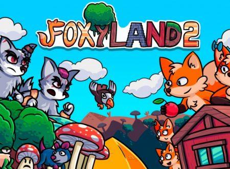 FoxyLand 2: uno sguardo in video gameplay al titolo dai Nintendo Switch europei