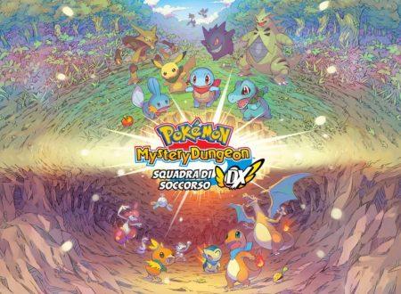 Pokémon Mystery Dungeon: Squadra di Soccorso DX: il remake dei capitoli DS e GBA in arrivo il 6 marzo sui Nintendo Switch europei
