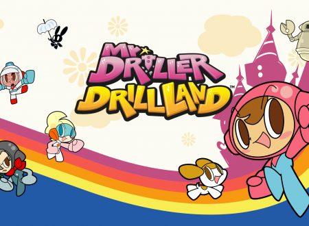 Mr. Driller DrillLand: il titolo ufficialmente in arrivo il 25 giugno su Nintendo Switch
