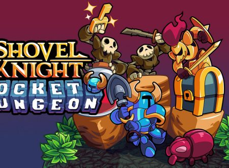 Shovel Knight Pocket Dungeon: pubblicato un video gameplay del titolo su Nintendo Switch