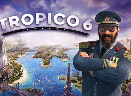 Tropico 6: il titolo annunciato per l'arrivo prossimamente su Nintendo Switch