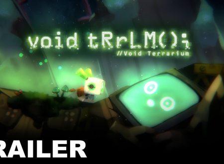 void tRrLM(); //Void Terrarium, il titolo in arrivo il 10 luglio sui Nintendo Switch europei
