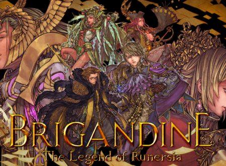 Brigandine: The Legend of Runersia, il titolo aggiornato alla versione 1.0.3 sui Nintendo Switch europei
