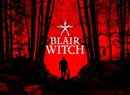 Blair Witch: uno sguardo in video al titolo dai Nintendo Switch europei