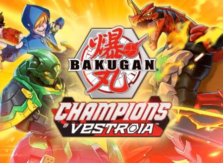 Bakugan: Champions of Vestroia, il titolo annunciato al Nintendo Treehouse Live ed in arrivo a novembre su Nintendo Switch