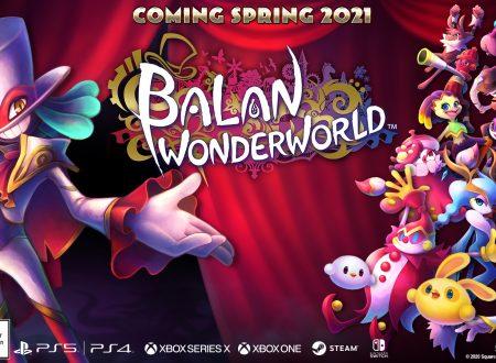Balan Wonderworld: il titolo di Square Enix e Yuji Naka in arrivo nella primavera 2021 su Nintendo Switch