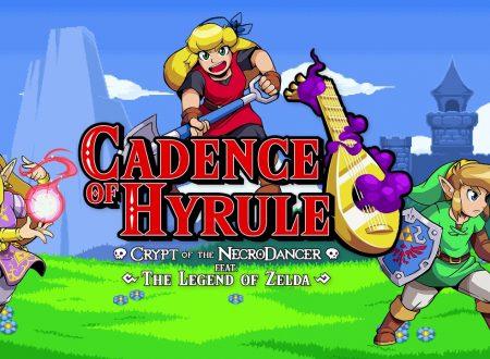 Cadence of Hyrule: pubblicato il changelog della versione 1.2.0 sui Nintendo Switch europei