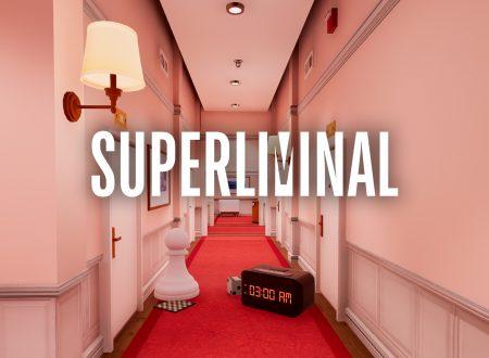 Superliminal: uno sguardo in video al titolo dai Nintendo Switch europei