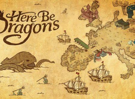 Here Be Dragons: il titolo in arrivo il 3 settembre sull'eShop di Nintendo Switch