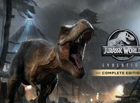 Jurassic World Evolution: Complete Edition, uno sguardo in video al titolo dai Nintendo Switch europei