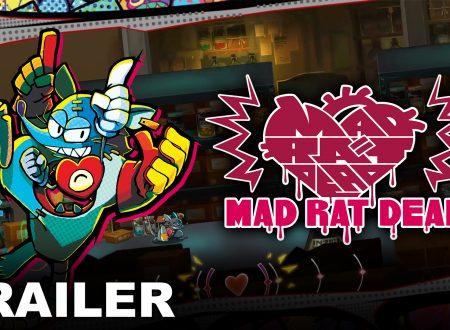 Mad Rat Dead: pubblicato un nuovo gameplay trailer dedicato al titolo