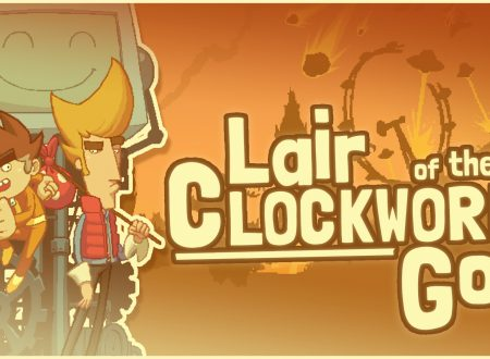 Lair of the Clockwork God, uno sguardo in video gameplay al titolo dai Nintendo Switch europei