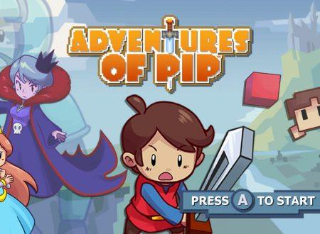 Adventures of Pip, uno sguardo in video gameplay al titolo dai Nintendo Switch europei