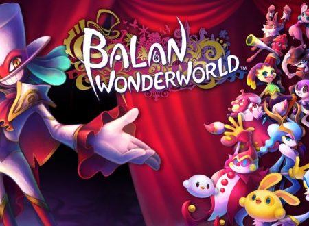 Balan Wonderworld: il titolo in arrivo il 26 marzo 2021 sui Nintendo Switch europei