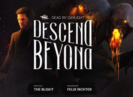 Dead By Daylight: pubblicato il trailer del Chapter 17: Descend Beyond, con la Piaga (The Blight) e Felix Richter
