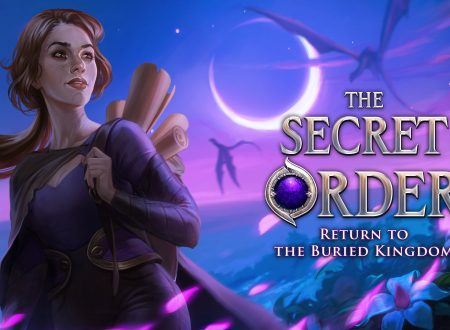 The Secret Order: Return to the Buried Kingdom, uno sguardo in video al titolo dai Nintendo Switch europei