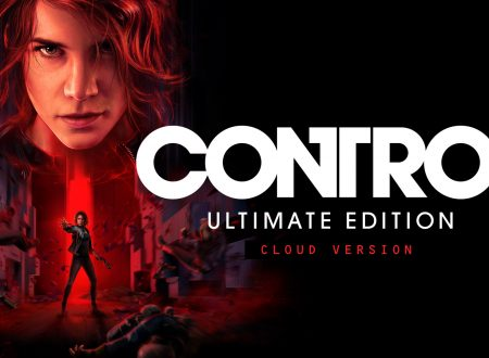 Control Ultimate Edition – Cloud Version, il titolo è ora disponibile sui Nintendo Switch europei