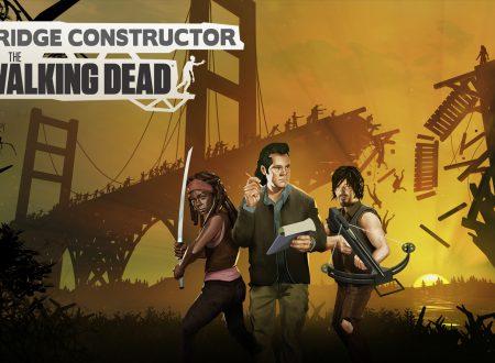 Bridge Constructor: The Walking Dead, uno sguardo in video al titolo dai Nintendo Switch europei