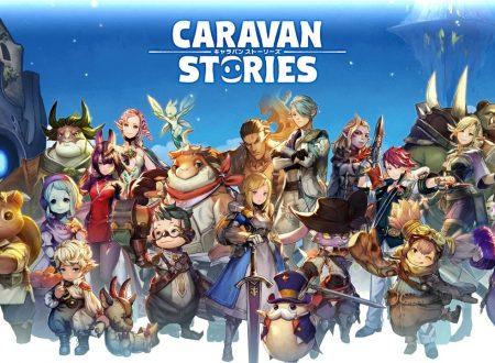 Caravan Stories: il MMORPG free-to-play in arrivo prossimamente su Nintendo Switch