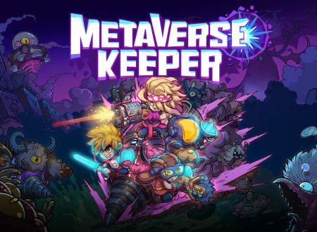 Metaverse Keeper: uno sguardo in video al titolo dai Nintendo Switch europei