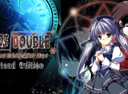Root Double: Before Crime After Days Xtend Edition, uno sguardo in video al titolo dai Nintendo Switch europei