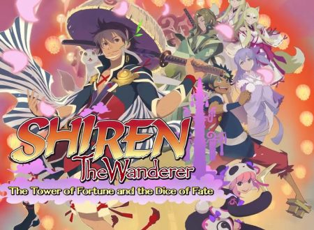 Shiren the Wanderer: The Tower of Fortune and the Dice of Fate, pubblicato un overview trailer sul titolo