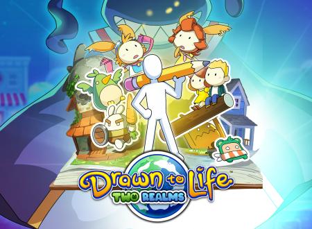 Drawn To Life: Two Realms, pubblicato il trailer di lancio su Nintendo Switch